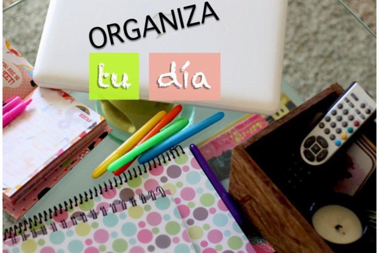 Organiza tu día a día