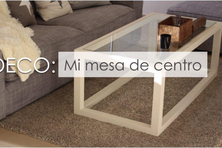 DECO: Mi nueva mesa de centro