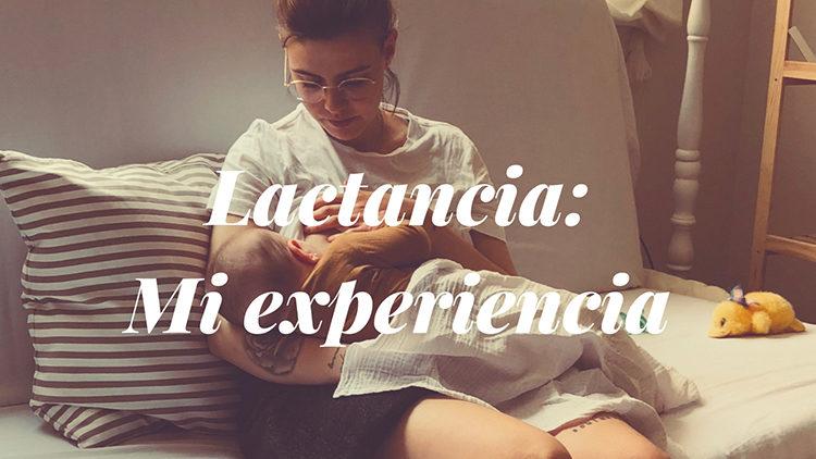 LACTANCIA: Mi experiencia